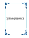 Identifying and Analyzing Knowledge Management Aspects of Practices in Open Source Software Development