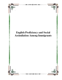 English Proficiency and Social Assimilation Among Immigrants