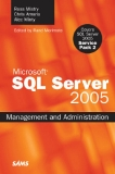 Sams SQL Server 2005 Management and Administration Oct 2007