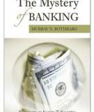 Murray Rothbard - The Mystery Of Bankink