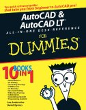 AutoCAD And AutoCAD LT AIO Desk Reference - For Dummies