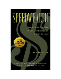 Speedwealth - How to make a milion in your own business in 3 years or less