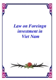 Law on Foreingn investment in Viet Nam
