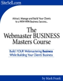 The Webmaster Business Master Course
