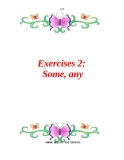 Exercises 2: Some, any