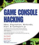 Game Console Hacking: Xbox, Playstation, Nintendo Atari and Gamepark 32
