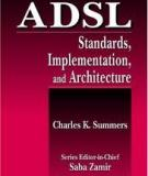 ADSL: Standards, Implementation, and Architecture
