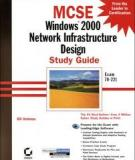 MCSE: Windows ® 2000 Network Infrastructure Design Study Guide