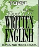 TOEFL WITING (TWE) TOPICS AND MODEL ESSAYS