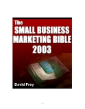 The Small Business Marketing Bible 2003