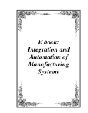 Integration and Automation of Manufacturing Systems