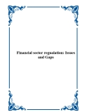 Financial sector regualation: Issues and Gaps