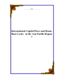 International Capital Flows and Boom-Bust Cycles   in the Asia Pacific Region +