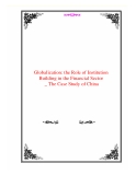 Globalization: the Role of Institution Building in the Financial Sector _ The Case Study of China