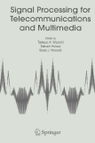 SIGNAL PROCESSING FOR TELECOMMUNICATIONS AND MULTIMEDIA  MULTIMEDIA