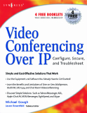 Video Conferencing Over IP