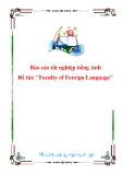 """Báo cáo tốt nghiệp tiếng Anh """"Faculty of Foreign Language"""""""