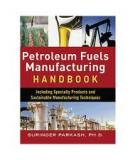 Petroleum Fuels Manufacturing Handbook