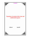Equations of motion in the state and confiruration spaces