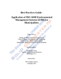 Best Practices Guide: Application of ISO 14000 Environmental Management Systems (EMS) for Municipalities