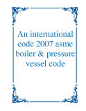 An international code 2007 asme boiler & pressure vessel code