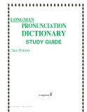LONGMAN - Pronunciation Dictionary Study Guide