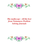 The mathscope - All the best from Vietnamese Problem Solving Journals