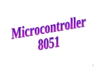Basics of microcontroller