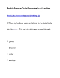 English Grammar Tests-Elementary Level's archiveReal Life: Accessories and Clothing (2)