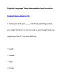 English Language Tests-Intermediate level's archiveEnglish Slang Idioms (79)