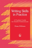Writing Skills in Practice  health professionals phần 1