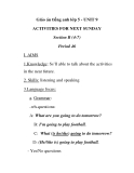 Giáo án tiếng anh lớp 5 - UNIT 9 ACTIVITIES FOR NEXT SUNDAY Section B (4-7) Period 46