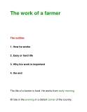 The work of a farmer