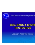 BED, BANK & SHORE BED, BANK & SHORE PROTECTION - CHAPTER 4