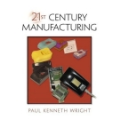 21st Century Manufacturing Episode 1 Part 1