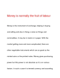 Money is normally the fruit of labour