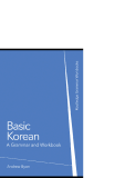 BASIC KOREAN: A GRAMMAR AND WORKBOOK