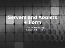 Servers and Applets + Form