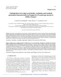 "Báo cáo lâm nghiệp: ""Linking intra-tree-ring wood density variations and tracheid anatomical characteristics in Douglas fir (Pseudotsuga menziesii (Mirb.) Franco)"""