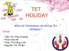 What do Vietnamese do during Tet holidays?