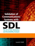 Validation of Communications Systems with SDL phần 1