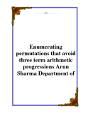 Enumerating permutations that avoid three term arithmetic progressions Arun Sharma Department of