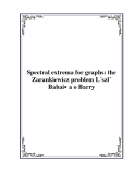 Spectral extrema for graphs: the Zarankiewicz problem L´szl´ Babai∗ a o Barry