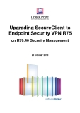 Upgrading SecureClient to Endpoint Security VPN R75 on R70.40 Security Management