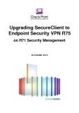 Upgrading SecureClient to Endpoint Security VPN R75 on R71 Security Management