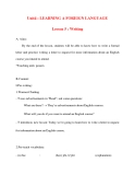 Giáo án Tiếng Anh lớp 10: Unit4 : LEARNING A FOREIGN LANGUAGE Lesson 5 : Writing