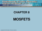CHAPTER 8: MOSFETS.OBJECTIVES
