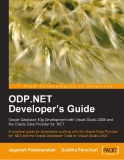 ODP .NET Developer's Guide oracle database 10g development with visual studio 2005 phần 1