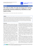 """Báo cáo y học: """"The clinical utility of molecular diagnostic testing for primary immune deficiency disorders: a case based review"""""""