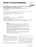 "Báo cáo y học: ""Binge eating symptomatology in overweight and obese patients with schizophrenia: a case control study"""